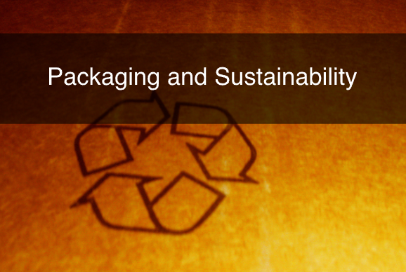 Packaging and Sustainability