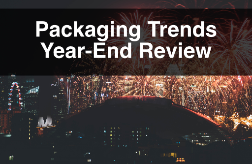 Packaging Trends Year-End Review