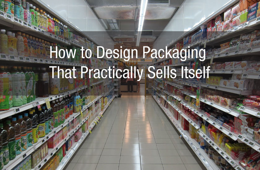 How to Design Packaging That Practically Sells Itself