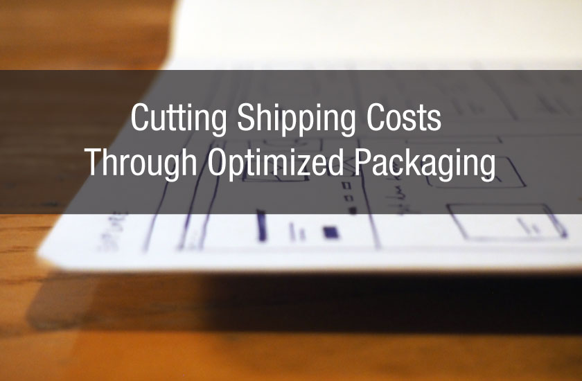 Cutting Shipping Costs Through Optimized Packaging