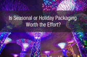 Is Seasonal or Holiday Packaging Worth the Effort?