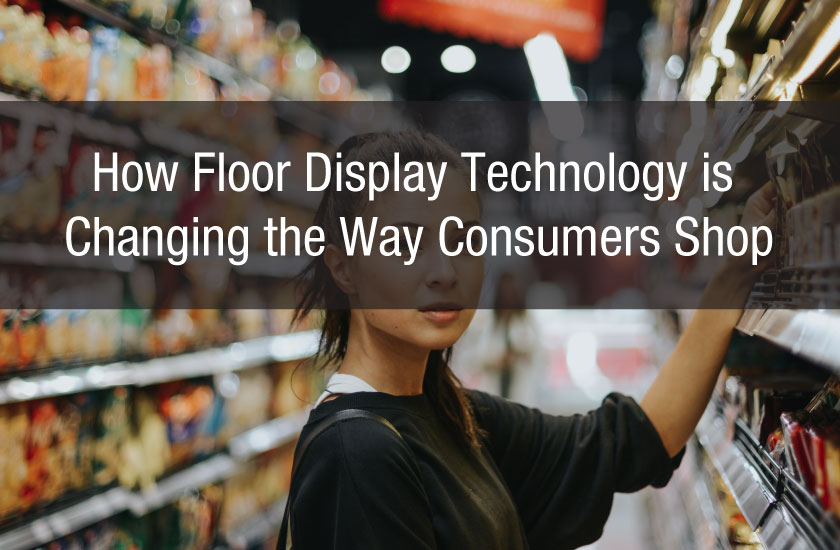 How Floor Display Technology is Changing the Way Consumers Shop