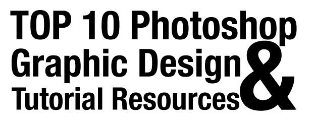 top-ten-photoshop-and-graphic-design-tutorials