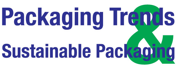 Packaging Trends and Sustainable Packaging