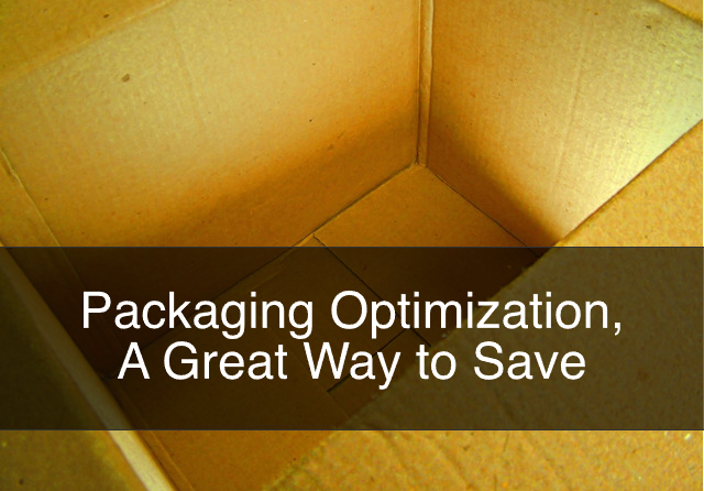 Packaging Optimization, A Great Way to Save
