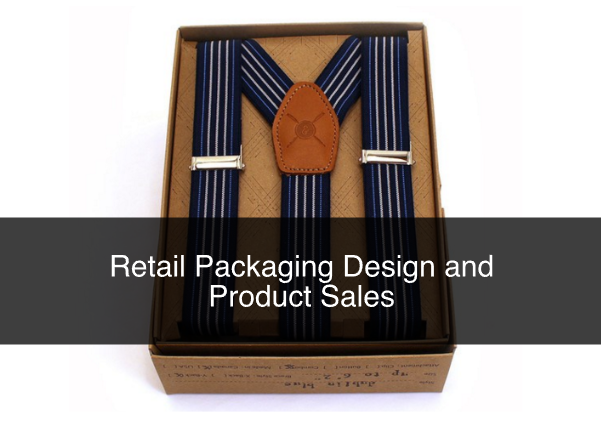 Retail Packaging Design and Product Sales