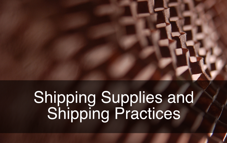 Shipping Supplies and Shipping Practices