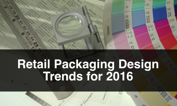 Retail Packaging Design Trends for 2016