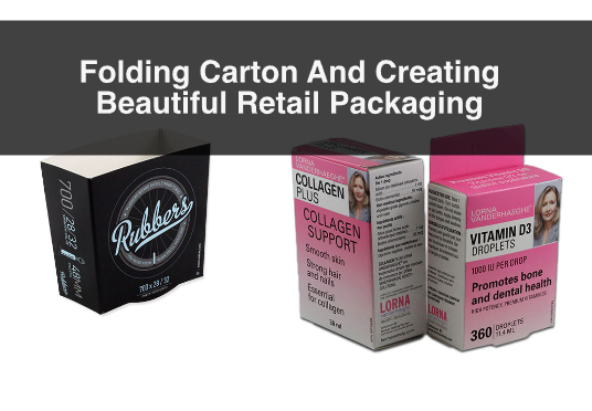 Folding Carton And Creating Beautiful Retail Packaging