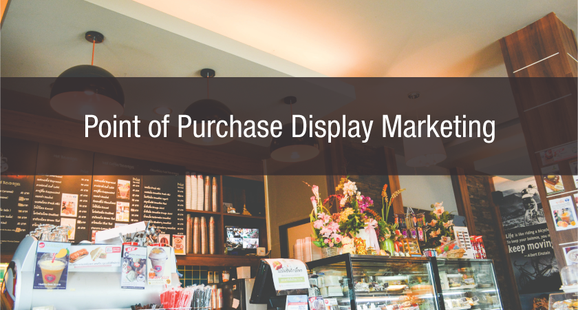 Point of Purchase Display Marketing