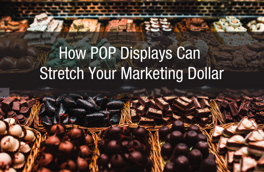 How POP Displays Can Stretch Your Marketing Dollar