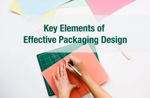 Key Elements of Effective Packaging Design