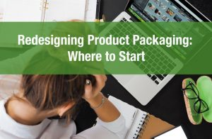 Redesigning Product Packaging: Where to Start