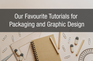 Our Favourite Tutorials for Packaging and Graphic Design