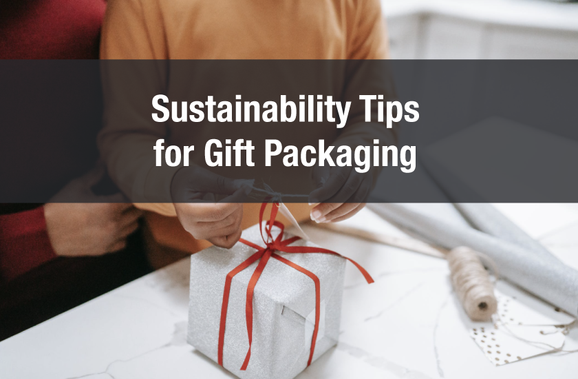 Sustainability Tips for Gift Packaging